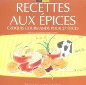 Recettes aux épices ; croquis gourmands pour 27 épices - Intérieur - Format classique