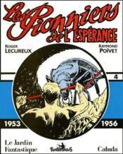 Les pionniers de l'esperance t.4 ; 1953-1956 - Couverture - Format classique