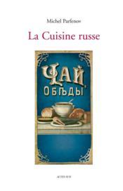 La cuisine russe - Couverture - Format classique