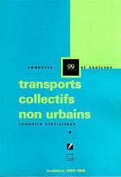 Transports collectifs non urbains ; annuaire statistique, evolution 1993-1998 - Couverture - Format classique
