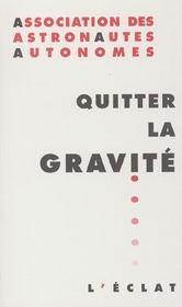 Quitter La Gravite - Intérieur - Format classique