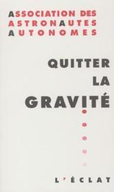 Quitter La Gravite - Couverture - Format classique