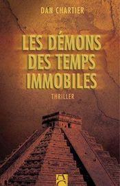 Les Demons Des Temps Immobiles - Intérieur - Format classique