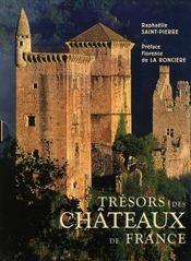 Trésors des châteaux de France - Intérieur - Format classique