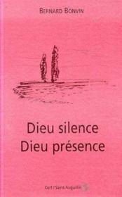 Dieu silence dieu presence - Couverture - Format classique