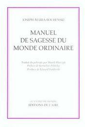 Manuel De Sagesse Du Monde Ordinaire - Intérieur - Format classique