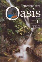 Entretiens avec oasis - volume 3 - Couverture - Format classique
