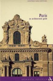 Paris An Architectural Guide /Anglais - Couverture - Format classique