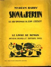 Siona A Berlin. 35 Bois Originaux De Jean Lebedeff. Le Livre De Demain N° 51. - Couverture - Format classique