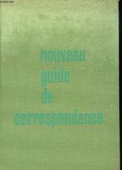 Nouveau Guide De Corresspondance - Couverture - Format classique