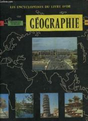 Les Encyclopedies Du Livre D'Or - Geographie - Couverture - Format classique