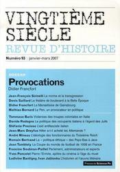 Revue Vingtieme Siecle N.93 ; Provocations - Intérieur - Format classique