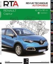 Revue Technique Automobile N.806 ; Captur : 0.9i (90 Ch) (Depuis 02/2013) - Couverture - Format classique