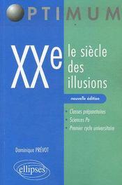 XX, le siècle des illusions (2e édition) - Intérieur - Format classique