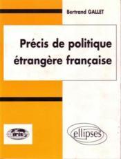 Precis De Politique Etrangere Francaise - Couverture - Format classique