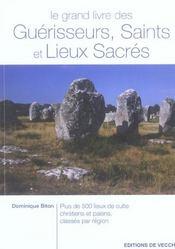 Grand Livre Des Guerisseurs Saints Et Lieux Sacres - Intérieur - Format classique
