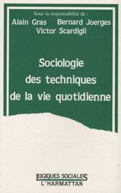 Sociologie des techniques de la vie quotidienne - Couverture - Format classique