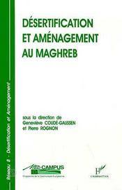 Desertification Et Amenagement Au Maghreb - Intérieur - Format classique