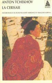 La Cerisaie ; Edition 2002 - Intérieur - Format classique