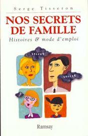 Nos Secrets De Famille - Intérieur - Format classique