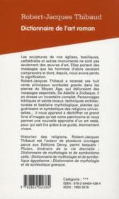 Dictionnaire De L'Art Roman ; Tous Les Symboles Pour Comprendre Les Messages Des Pierres - 4ème de couverture - Format classique