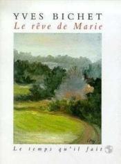 Reve De Marie (Le) - Couverture - Format classique