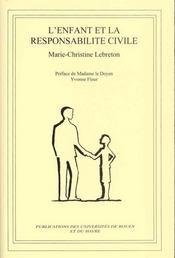 L'Enfant Et La Responsabilite Civile - Intérieur - Format classique