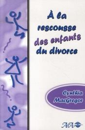 À la rescousse des enfants du divorce - Intérieur - Format classique