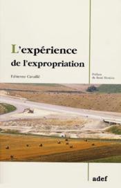 L'experience de l'expropriation ; appropriation et expropriation de l'espace - Couverture - Format classique