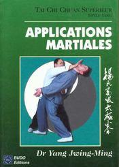 Tai Chi Chuan : Applications Martiales - Intérieur - Format classique