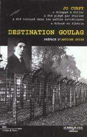 Destination Goulag - Intérieur - Format classique