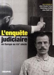 L'enquête judiciaire en Europe au XIXe siècle - Intérieur - Format classique