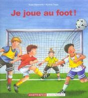 Je joue au foot - Intérieur - Format classique