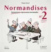 Normandises, savoureuses expressions normandes t.2 ; rinchette et gloria - Couverture - Format classique