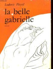 La Belle Gabrielle - Couverture - Format classique