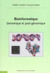 Bioinformatique Genomique Et Post Genomique - Intérieur - Format classique