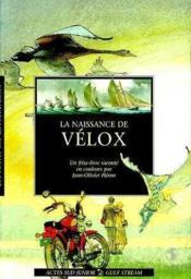 La naissance de velox - Couverture - Format classique