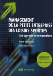Management des petites entreprises des loisirs sportifs ; une approche socioéconomique - Couverture - Format classique