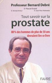 Tout Savoir Sur La Prostate + Un Cd-Rom Gratuit - Intérieur - Format classique