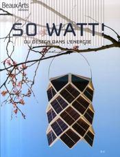 So watt ! du design dans l'énergie - Intérieur - Format classique