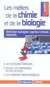 Les metiers de la chimie et de la biologie - Intérieur - Format classique