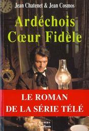 Ardechois Coeur Fidele - Intérieur - Format classique