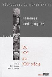 Femmes pédagogues t.2 ; du XX au XXI siècle - Couverture - Format classique