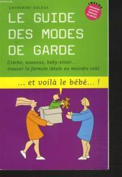 Le Guide Des Modes De Garde N1 - Couverture - Format classique