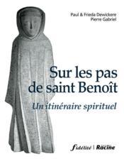 Sur Les Pas De Saint Benoit - Couverture - Format classique