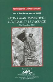 D'Un Crime Immotive ; L'Enigme Et Le Passage - Intérieur - Format classique