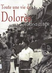 Toute une vie de Dolorès - Couverture - Format classique