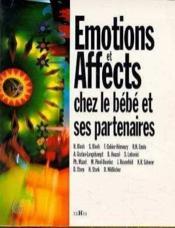 Emotions et affects chez le bebe et ses partenaires - Couverture - Format classique