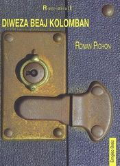 Diweza beaj kolomban - Intérieur - Format classique