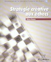 Strategie Creative Aux Echecs - Intérieur - Format classique